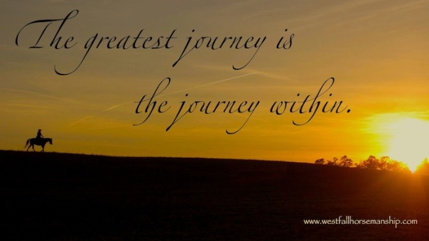 The Greatest Journey is the Journey Within.