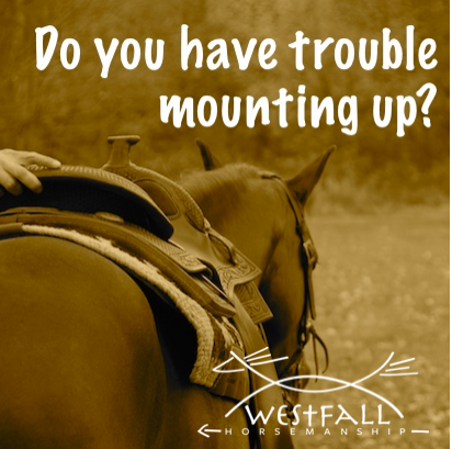 Do you have trouble mounting up on a horse?