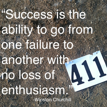 Successs is the ability to go from one failure to another with no loss of enthusiasm. Winston Churchill